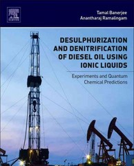 Desulphurization and Denitrification of Diesel Oil Using Ionic Liquids 1st Edition 9780128013472 0128013478