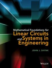 Mathematical Foundations for Linear Circuits and Systems in Engineering 1st Edition 9781119073406 1119073405
