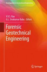 Forensic Geotechnical Engineering 1st Edition 9788132223764 8132223764