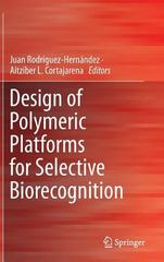 Design of Polymeric Platforms for Selective Biorecognition 1st Edition 9783319170619 3319170619