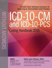 ICD-10-CM 2016 and ICD-10-PCS 2016 Coding Handbook 2016 1st Edition 9781556484155 1556484151