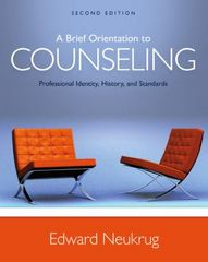 A Brief Orientation to Counseling 2nd Edition 9781305669055 1305669053