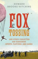 Fox Tossing 1st Edition 9781501115141 1501115146