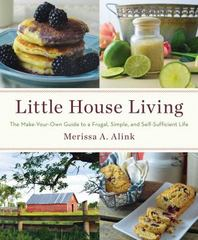 Little House Living 1st Edition 9781501104268 1501104268