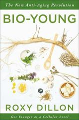Bio-Young 1st Edition 9781476796819 1476796815