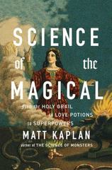 Science of the Magical 1st Edition 9781476777108 1476777101