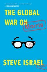 The Global War on Morris 1st Edition 9781476772240 147677224X