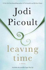 Leaving Time (with bonus novella Larger Than Life) 1st Edition 9780345544940 0345544943