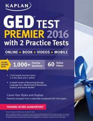 Kaplan GED Test Premier 2016 with 2 Practice Tests 1st Edition 9781625233059 1625233051