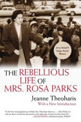 The Rebellious Life of Mrs. Rosa Parks 1st Edition 9780807076927 0807076929