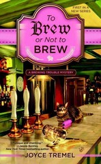 To Brew or Not to Brew 1st Edition 9780425277690 0425277690