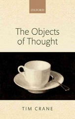 The Objects of Thought 1st Edition 9780198748045 0198748043