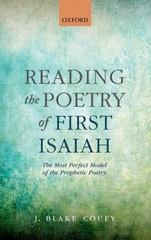 Reading the Poetry of First Isaiah 1st Edition 9780191061202 0191061204