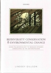 Biodiversity Conservation and Environmental Change 1st Edition 9780198713036 0198713037