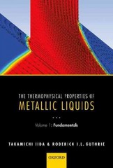 The Thermophysical Properties of Metallic Liquids 1st Edition 9780198729839 0198729839