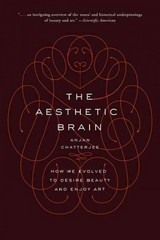 The Aesthetic Brain 1st Edition 9780190262013 019026201X