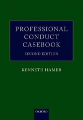 Professional Conduct Casebook 2nd Edition 9780191063404 0191063401
