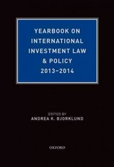 Yearbook on International Investment Law & Policy, 2013-2014 1st Edition 9780190265779 0190265779