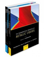 The Thermophysical Properties of Metallic Liquids THERMO PROP METALL LIQUID PCK 1st Edition 9780198729822 0198729820
