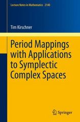 Period Mappings with Applications to Symplectic Complex Spaces 1st Edition 9783319175201 3319175203