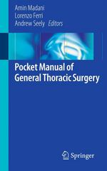 Pocket Manual of General Thoracic Surgery 1st Edition 9783319174976 3319174975