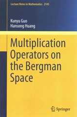 Multiplication Operators on the Bergman Space 1st Edition 9783662468449 3662468441