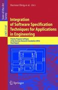 Integration of Software Specification Techniques for Applications in Engineering 1st edition 9783540231356 3540231358
