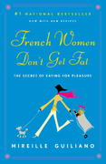 French Women Don't Get Fat 1st edition 9780375710513 0375710515