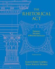 The Rhetorical Act 4th Edition 9781111797591 1111797595