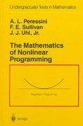 The Mathematics of Nonlinear Programming 2nd Edition 9780387966144 0387966145