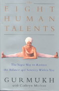 The Eight Human Talents 1st edition 9780060195489 0060195487