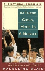 In These Girls, Hope Is a Muscle 1st Edition 9780446672108 0446672106