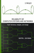 Reliability of Computer Systems and Networks 1st edition 9780471293422 0471293423