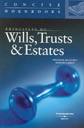 Principles of Wills, Trusts and Estates, Concise Hornbook 0 9780314156174 0314156178