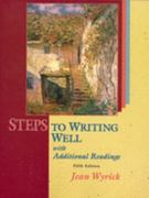 Steps to Writing Well with Readings (with MLA Updates) 5th edition 9781413001754 1413001750