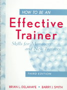 How to Be an Effective Trainer 3rd edition 9780471183754 047118375X