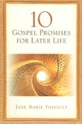 10 Gospel Promises For Later Life 0 9780835898010 0835898016