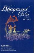 Bhagavad Gita and Its Message 0 9780941524780 0941524787