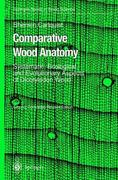 Comparative Wood Anatomy 2nd edition 9783540411734 3540411739