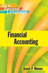 Financial Accounting as a Second Language 1st Edition 9780470043882 0470043881