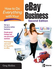 How to Do Everything with Your eBay Business, Second Edition 2nd edition 9780072261646 0072261641