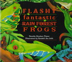 Flashy, Fantastic Rain Forest Frogs 0 9780802775368 0802775365
