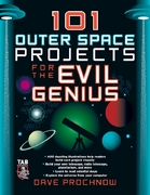 101 Outer Space Projects for the Evil Genius 1st edition 9780071485487 0071485481