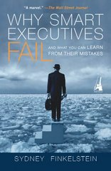 Why Smart Executives Fail 0 9781591840459 1591840457