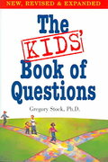 The Kids' Book of Questions 2nd edition 9780761135951 0761135952