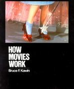 How Movies Work 1st Edition 9780520076969 0520076966