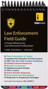 Law Enforcement Field Guide 3rd edition 9781890495312 189049531X
