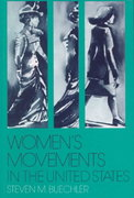 Women's Movements in the United States 0 9780813515595 0813515599