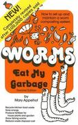 Worms Eat My Garbage 2nd edition 9780977804511 0977804518