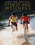 Fitness and Wellness 8th edition 9780495388401 0495388408
